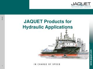 JAQUET Products for Hydraulic Applications