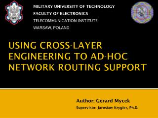 USING CROSS-LAYER  ENGINEERING TO AD-HOC NETWORK  ROUTING SUPPORT
