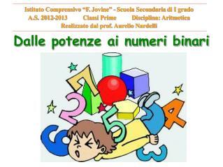Dalle potenze ai numeri binari