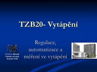 TZB2 0 - Vytápění