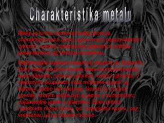 Charakteristika metalu