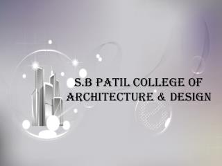 Best Architecture college in pune, Architecture college in P