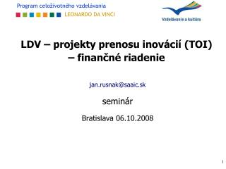 LDV – projekty prenosu inovácií (TOI) – finančné riadenie