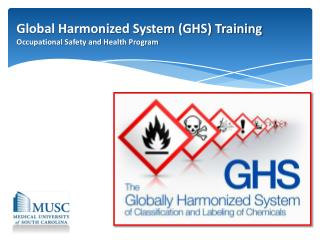 Global Harmonized System (GHS) Training Occupational Safety and Health Program