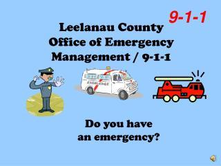 Leelanau County  Office of Emergency Management / 9-1-1