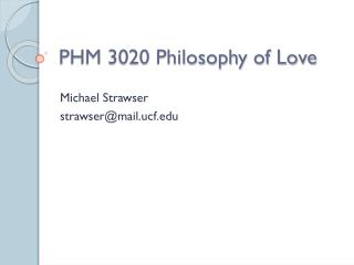 PHM 3020 Philosophy of Love
