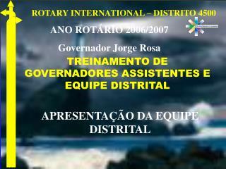ROTARY INTERNATIONAL – DISTRITO 4500