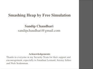 Smashing Heap by Free Simulation
