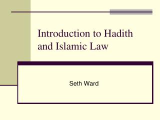 Introduction to Hadith and Islamic Law