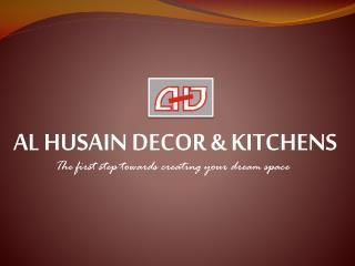 AL HUSAIN DECOR & KITCHENS