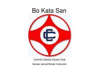 Bo Kata San