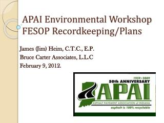 APAI Environmental Workshop FESOP Recordkeeping/Plans