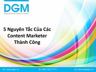 5 nguyên tắc của các content marketer thành công