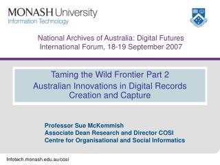 National Archives of Australia: Digital Futures  International Forum, 18-19 September 2007
