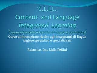 Corso di formazione rivolto agli insegnanti di lingua inglese specialisti e specializzati