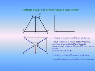 a)-M�thode tra�age de la pyramide tronqu�e � bases parall�le: