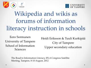 Wikipedia and wikis as forums of information literacy instruction in schools