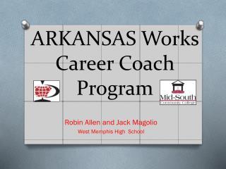ARKANSAS Works Career Coach    Program