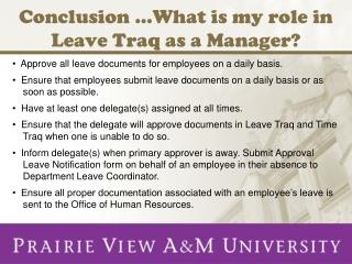 Conclusion …What is my role in Leave Traq as a Manager?