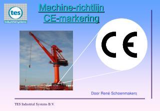 Machine- richtlijn CE- markering