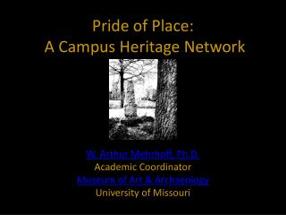 Pride of Place:  A Campus Heritage Network
