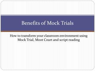 Benefits of Mock Trials