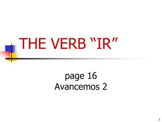 "THE VERB ""IR"""