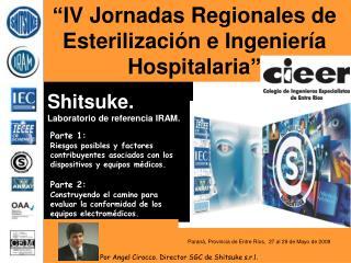 """""""IV Jornadas Regionales de Esterilización e Ingeniería Hospitalaria"""""""