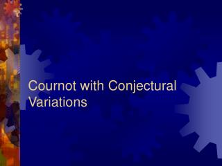 Cournot with Conjectural Variations