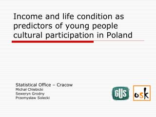 Income and life condition as predictors of young people cultural participation in Poland