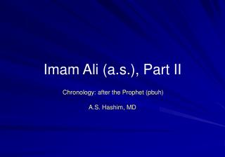 Imam Ali (a.s.), Part II