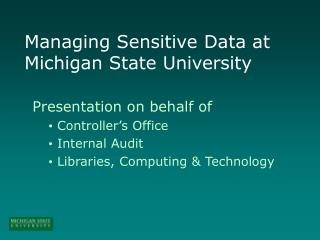 Managing Sensitive Data at Michigan State University