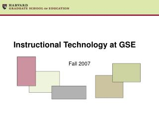 Instructional Technology at GSE