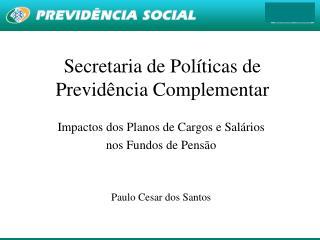 Secretaria de Políticas de Previdência Complementar