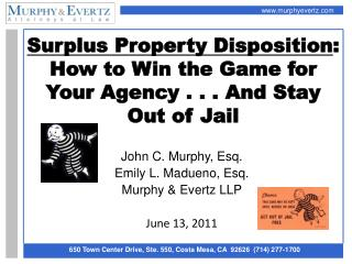 Surplus Property Disposition : How to Win the Game for Your Agency . . . And Stay Out of Jail
