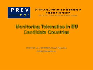 Monitoring Telematics in EU Candidate Countries