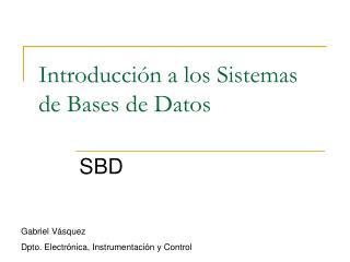 Introducción a los Sistemas de Bases de Datos