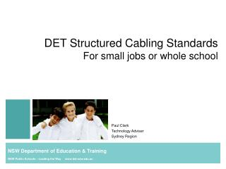 DET Structured Cabling Standards For small jobs or whole school