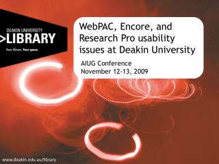 WebPAC, Encore, and Research Pro usability issues at Deakin University