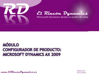 Módulo Configurador de Producto:  Microsoft Dynamics  Ax  2009