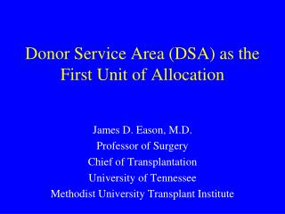 Donor Service Area (DSA) as the First Unit of Allocation