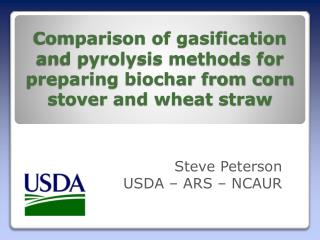 Steve Peterson USDA – ARS – NCAUR