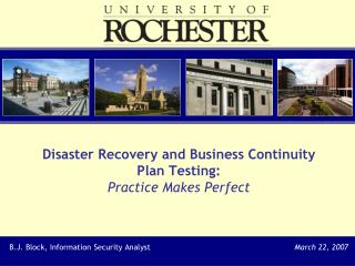 Disaster Recovery and Business Continuity  Plan Testing: Practice Makes Perfect