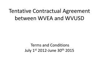 Tentative Contractual Agreement between WVEA and WVUSD