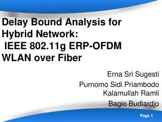 Delay Bound Analysis for Hybrid Network:  IEEE 802.11g ERP-OFDM WLAN over Fiber