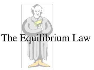 The Equilibrium Law