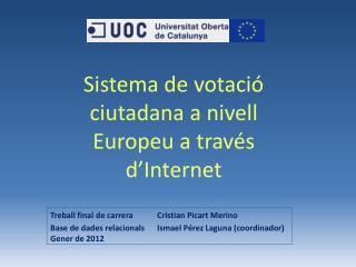 Sistema de votació ciutadana a nivell Europeu a través d'Internet