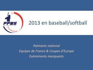 2013 en baseball/softball