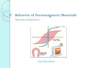 Behavior of Ferromagnetic Materials