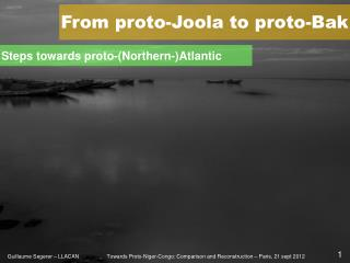From proto-Joola to proto-Bak